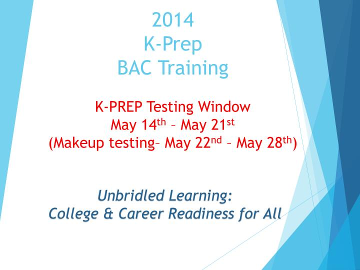 2014 k prep bac training n.