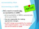 accountability work documenting on sdrr