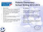 roberts elementary school writing 2012 2013
