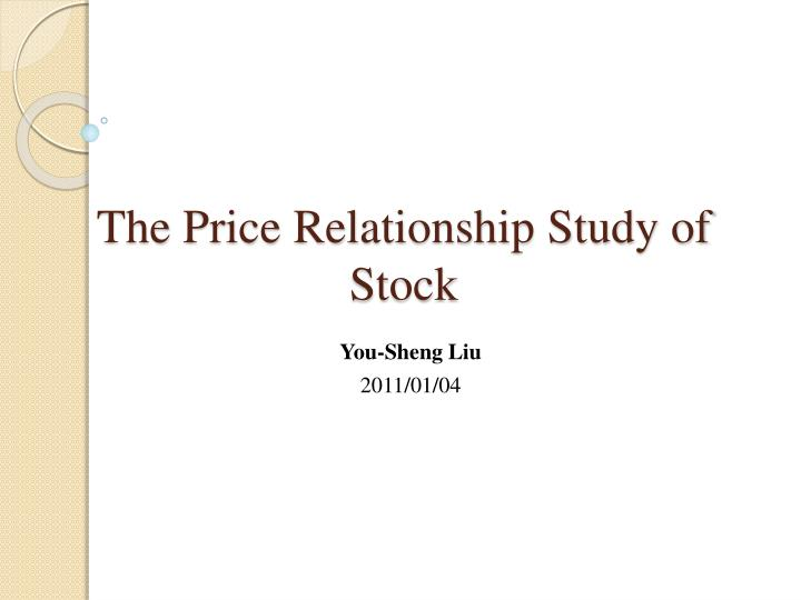 the price relationship study of stock n.
