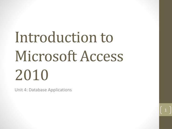 introduction to microsoft access 2010 n.