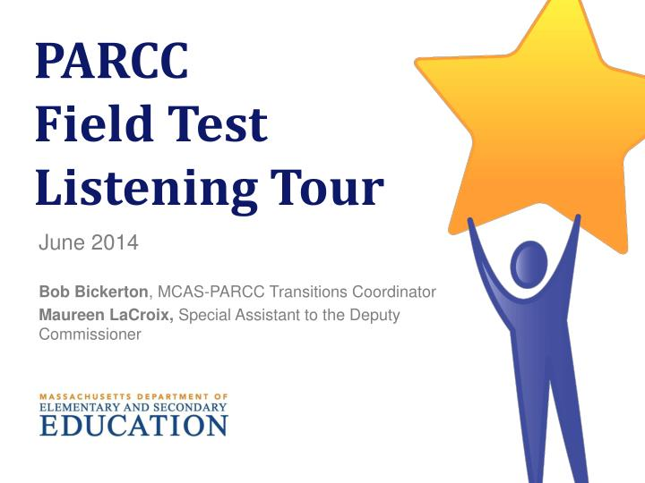parcc field test listening tour n.