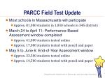 parcc field test update