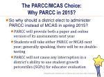 the parcc mcas choice why parcc in 20151