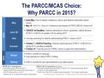 the parcc mcas choice why parcc in 20152