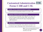customized administration forms c br and c sl