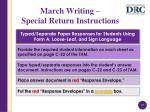 march writing special return instructions