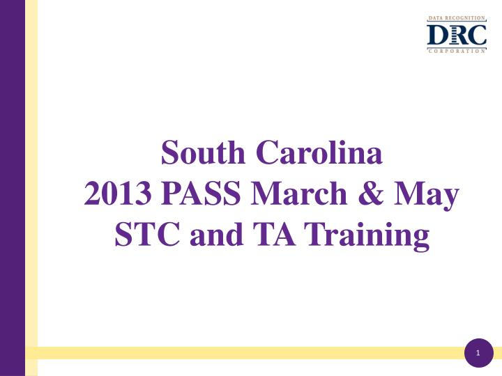 south carolina 2013 pass march may stc and ta training n.