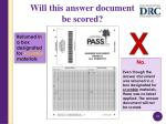 will this answer document be scored3