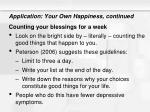 application your own happiness continued