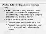 positive subjective experiences continued8