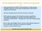 activating the body s stress response