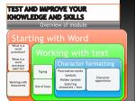 test and improve your knowledge and skills
