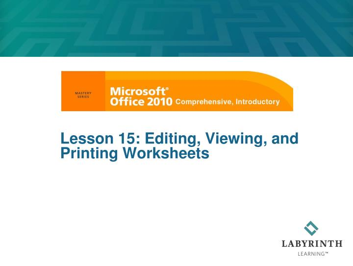 lesson 15 editing viewing and printing worksheets n.