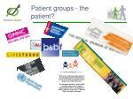 patient groups the patient