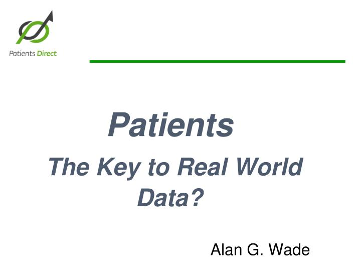 patients the key to real world data n.