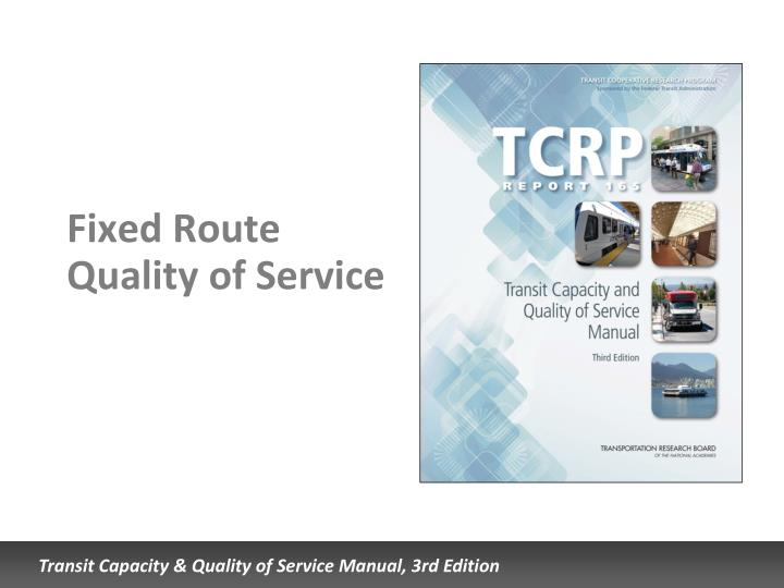 fixed route quality of service n.