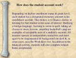 how does the student account work