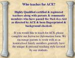 who teaches for ace