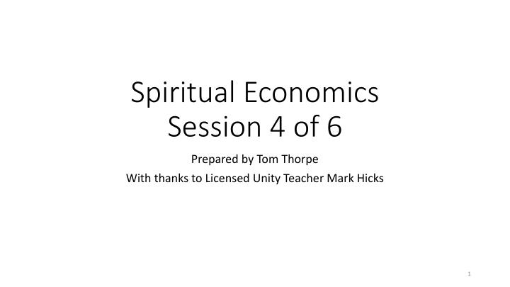 spiritual economics session 4 of 6 n.