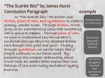 the scarlet ibis by james hurst conclusion paragraph example