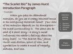 the scarlet ibis by james hurst introduction paragraph1