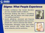 stigma what people experience