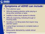 symptoms of adhd can include