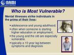 who is most vulnerable