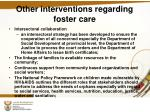 other interventions regarding foster care