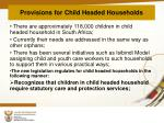 provisions for child headed households