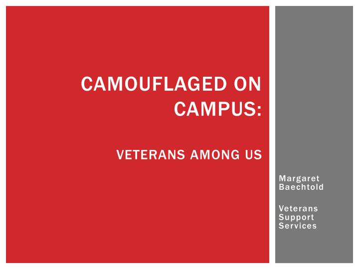camouflaged on campus veterans among us n.