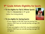 9 th grade athletic eligibility for sports