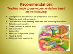 recommendations teachers made course recommendations based on the following