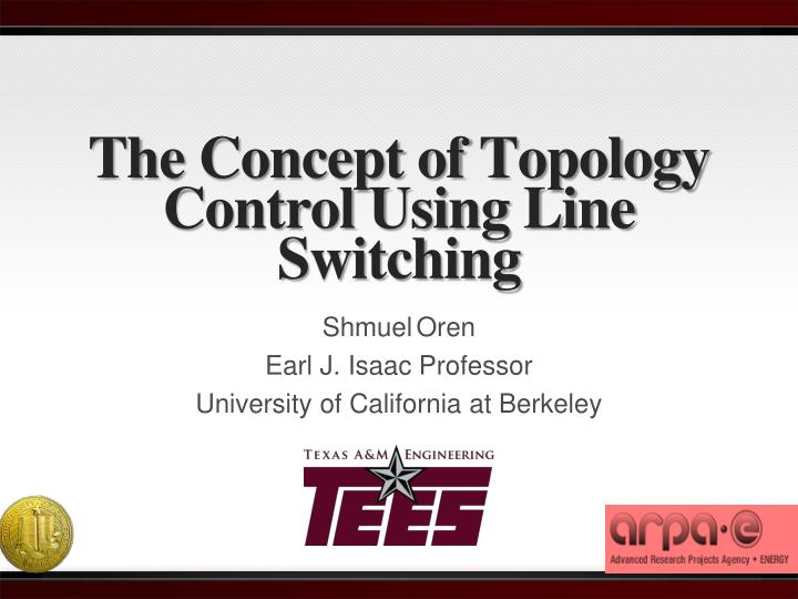 the concept of topology control using line switching n.