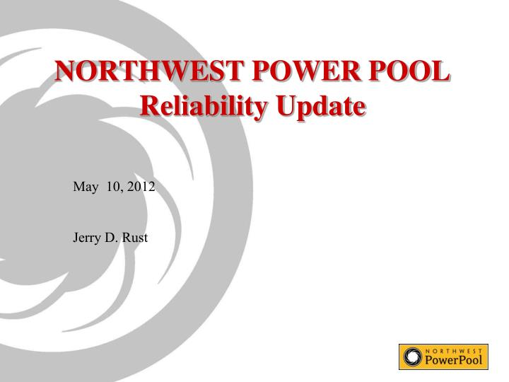 Northwest power pool reliability update