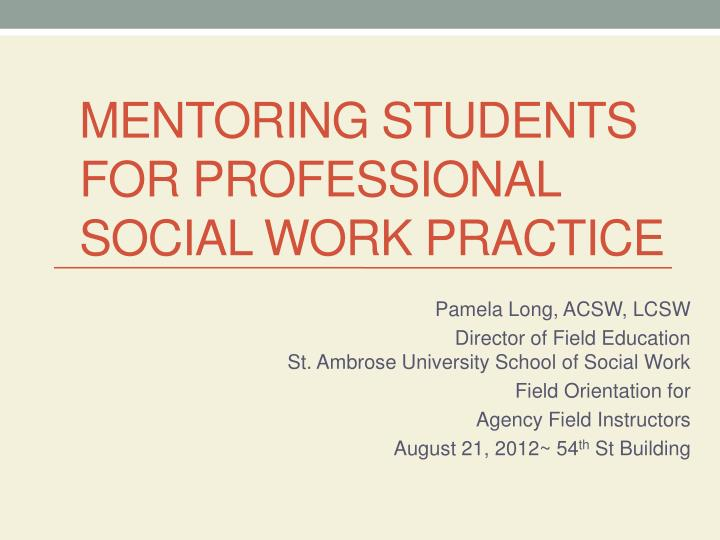 mentoring students for professional social work practice n.