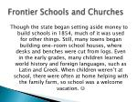frontier schools and churches