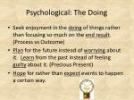 psychological the doing