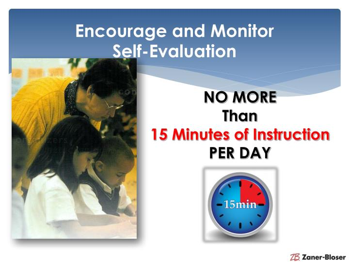 Encourage and Monitor