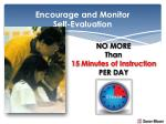encourage and monitor self evaluation