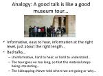 analogy a good talk is like a good museum tour