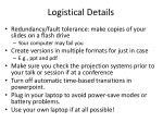 logistical details