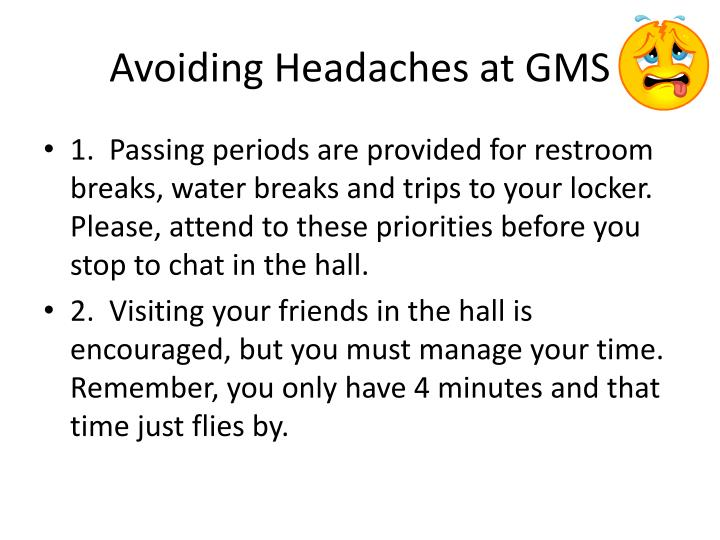 Avoiding Headaches at GMS