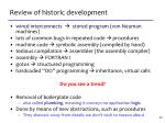 review of historic development
