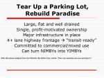 tear up a parking lot rebuild paradise