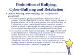 prohibition of bullying cyber bullying and retaliation