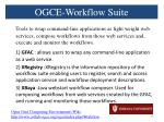 ogce workflow suite
