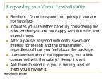 responding to a verbal lowball offer