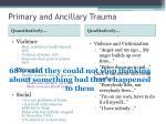 primary and ancillary trauma